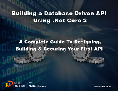 Build a Database Driven API Using .Net Core 2